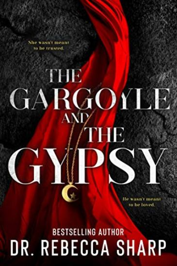 The Gargoyle and the Gypsy by Dr. Rebecca Sharp - cover