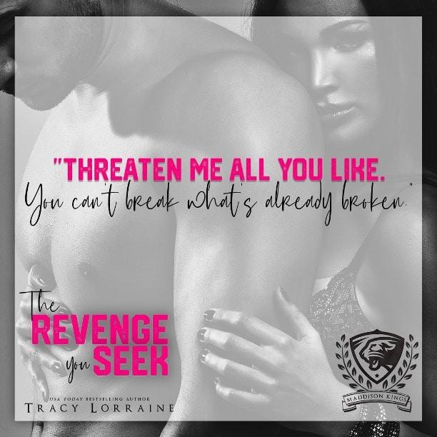 The Revenge You Seek by Tracy Lorraine - threaten