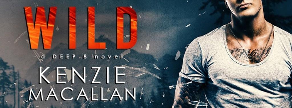 Wild by Kenzie Macallan - banner