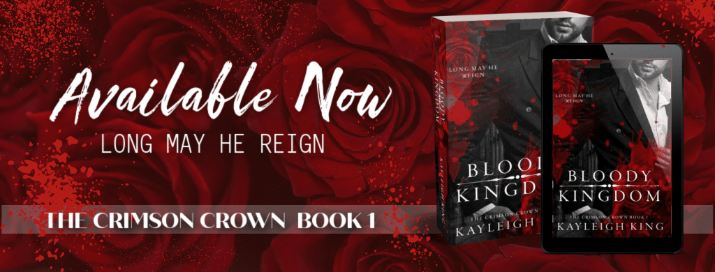 Bloody Kingdom by Kayleigh King - banner
