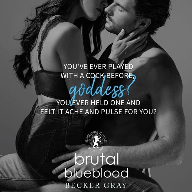 Brutal Blueblood by Becker Gray - goddess