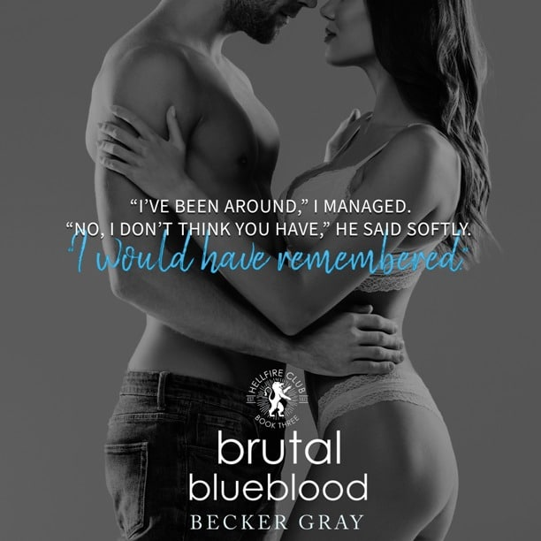 Brutal Blueblood by Becker Gray - remembered