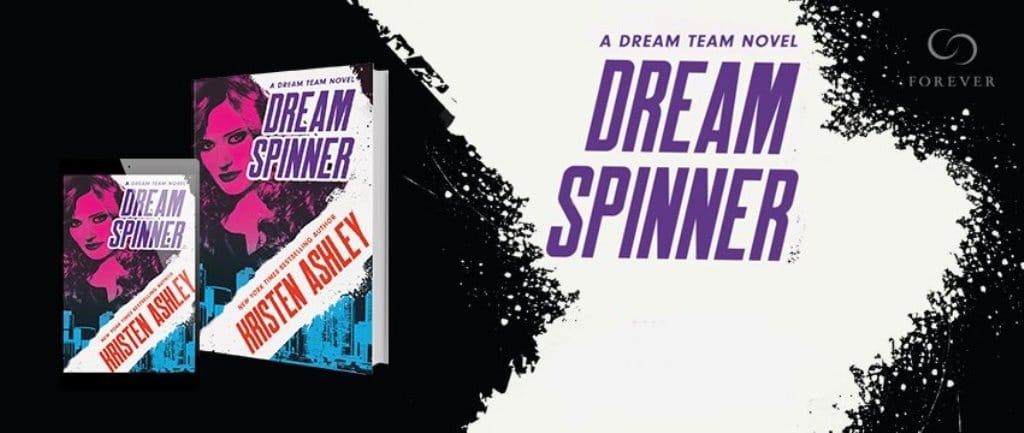 Dream Spinner by Kristen Ashley - banner