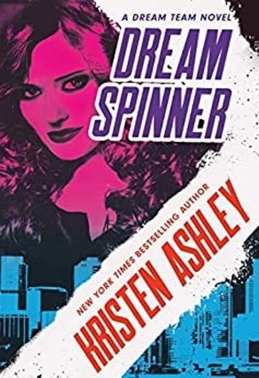 Dream Spinner by Kristen Ashley - cover