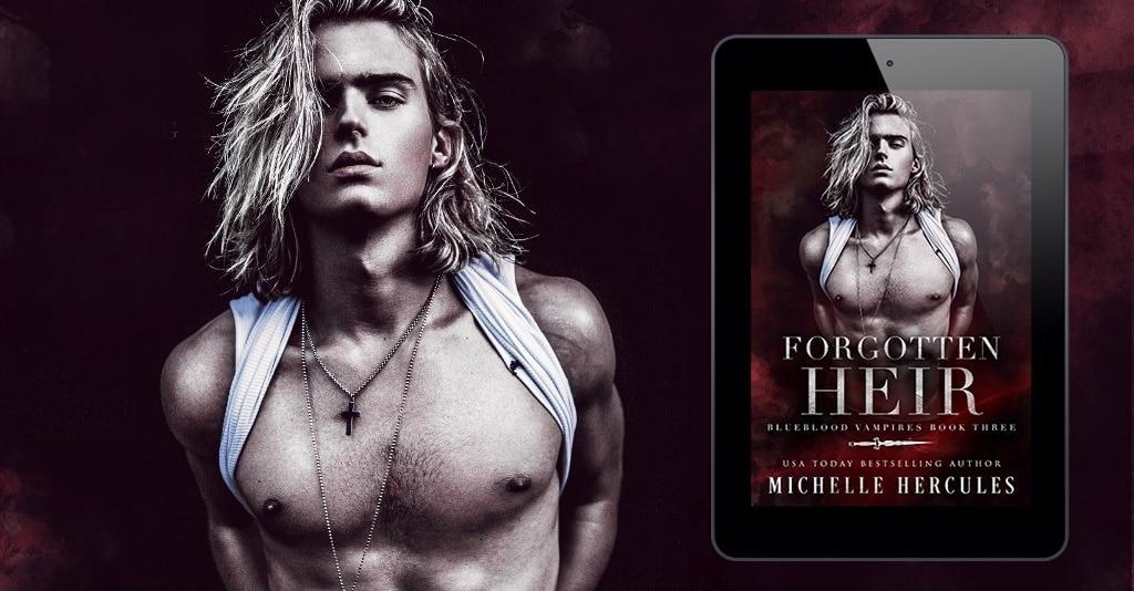 Forgotten Heir by Michelle Hercules - banner