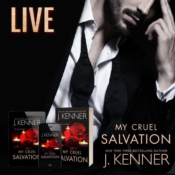 My Cruel Salvation by J. Kenner - live