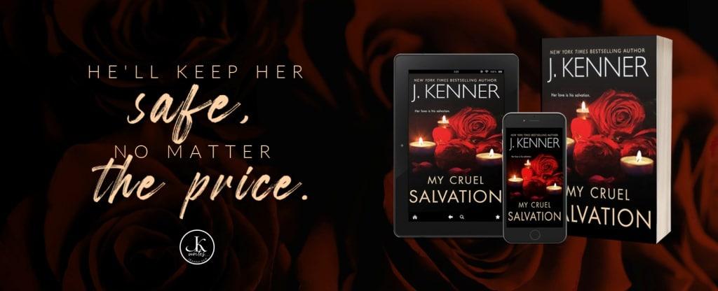 My Cruel Salvation by J. Kenner - banner