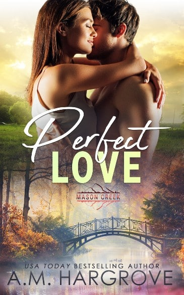 Perfect Love by A.M. Hargrove - cover