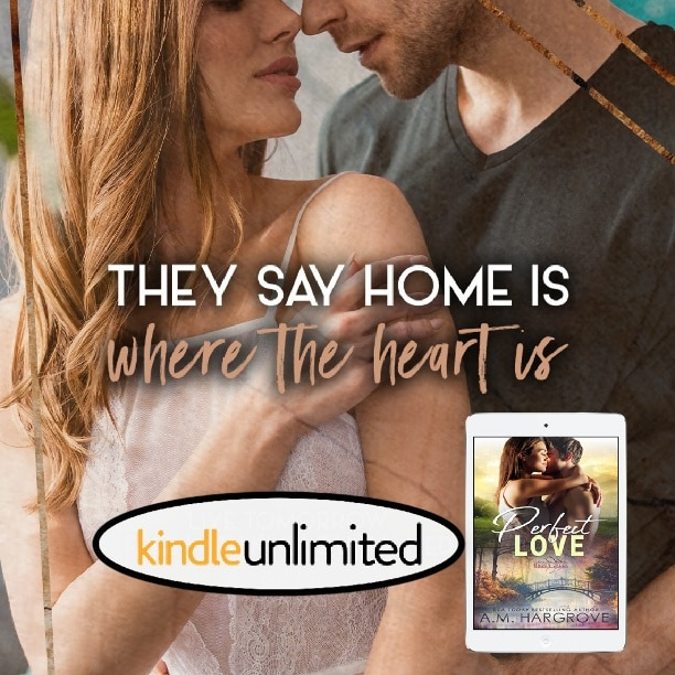 Perfect Love by A.M. Hargrove - home