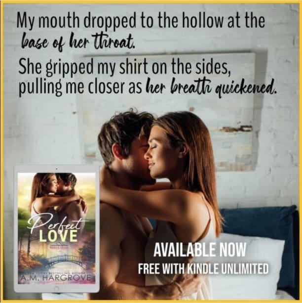 Perfect Love by A.M. Hargrove - mouth