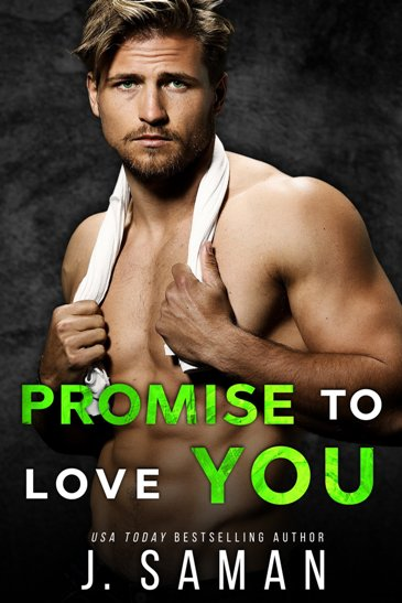 Promise to Love You by J. Saman - cover