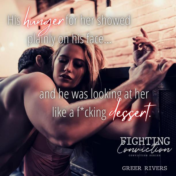 Fighting Conviction by Greer Rivers - dessert