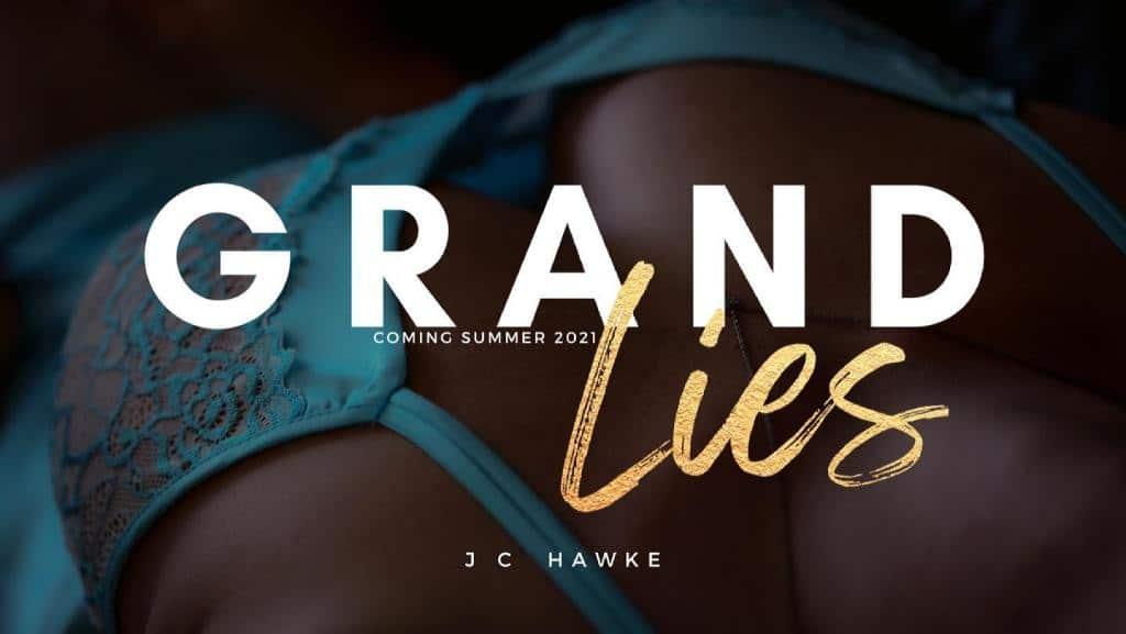 Grand Lies by JC Hawke - banner