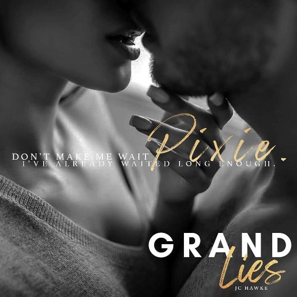 Grand Lies by JC Hawke - pixie