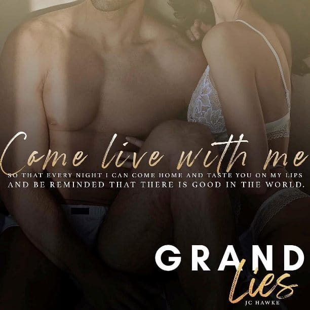 Grand Lies by JC Hawke - live with me
