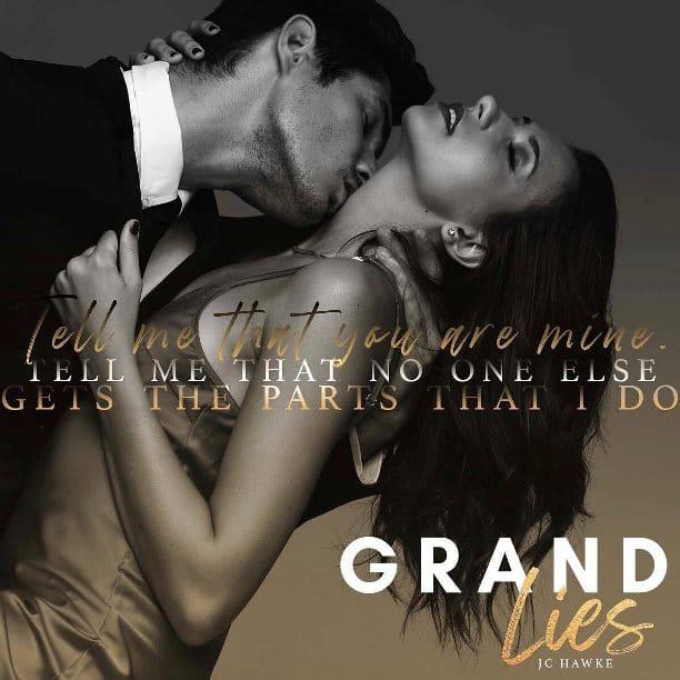 Grand Lies by JC Hawke - mine