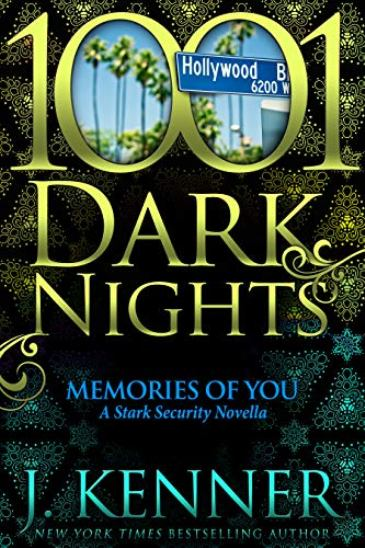 Memories of You by J. Kenner - cover