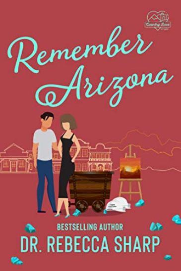 Remember Arizona by Dr. Rebecca Sharp - cover