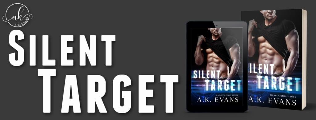 Silent Target by A.K. Evans - banner