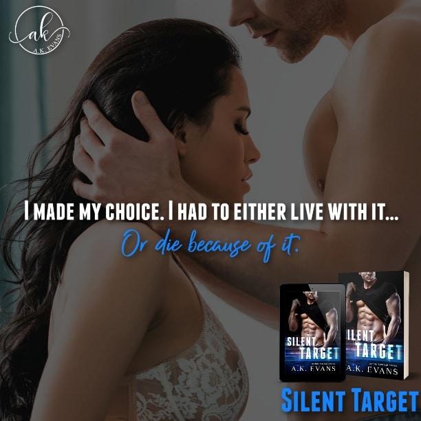 Silent Target by A.K. Evans - live or die