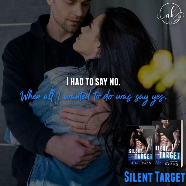 Silent Target by A.K. Evans - say no