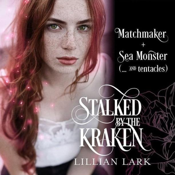 Stalked by the Kraken by Lillian Lark - matchmaker