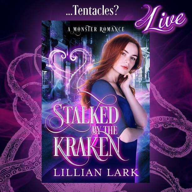 Stalked by the Kraken by Lillian Lark - tentacles