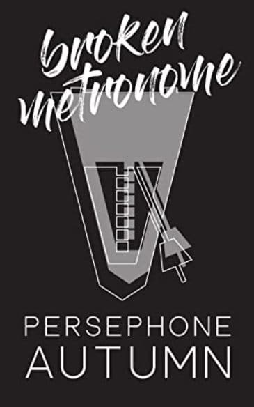 Broken Metronome by Persephone Autumn - cover