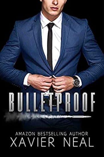 Bulletproof by Xavier Neal - cover