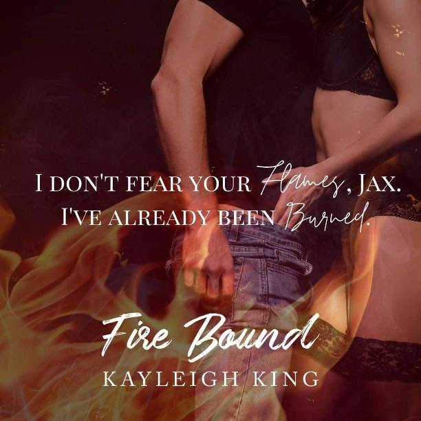 Fire Bound by Kayleigh King - flames
