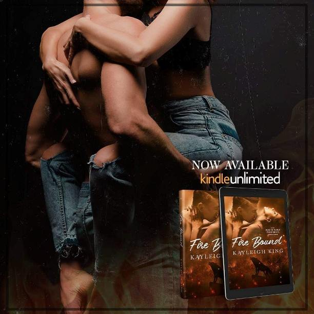 Fire Bound by Kayleigh King - now available