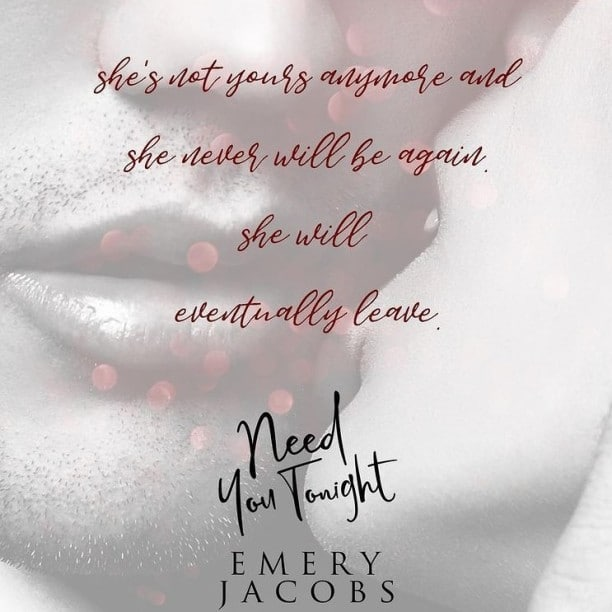 Need You Tonight by Emery Jacobs - not yours