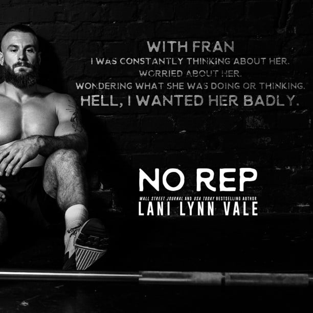 No Rep by Lani Lynn Vale - badly