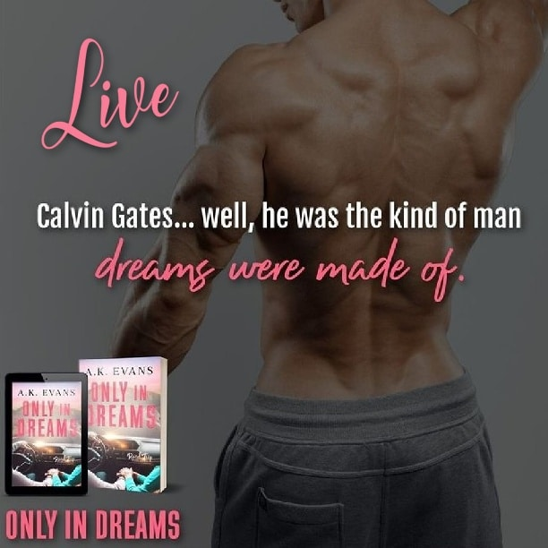Only in Dreams by A.K. Evans - live