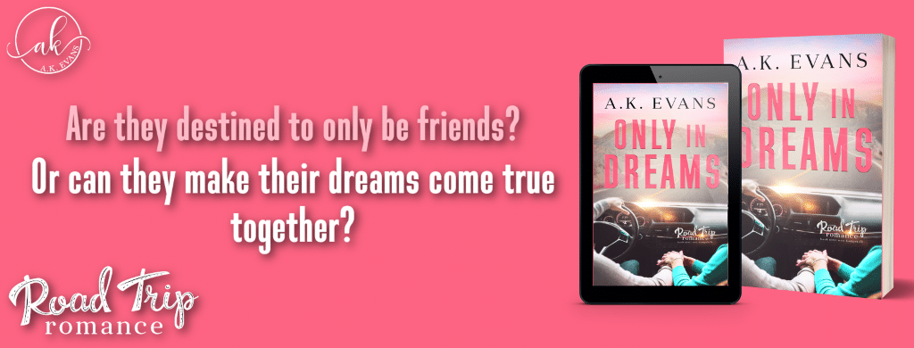Only in Dreams by A.K. Evans - banner
