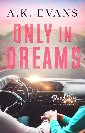 Only in Dreams by A.K. Evans - cover