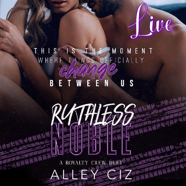 Ruthless Noble by Alley Ciz - change