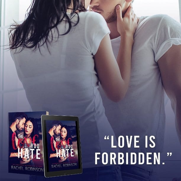 The Love You Hate by Rachel Robinson - forbidden
