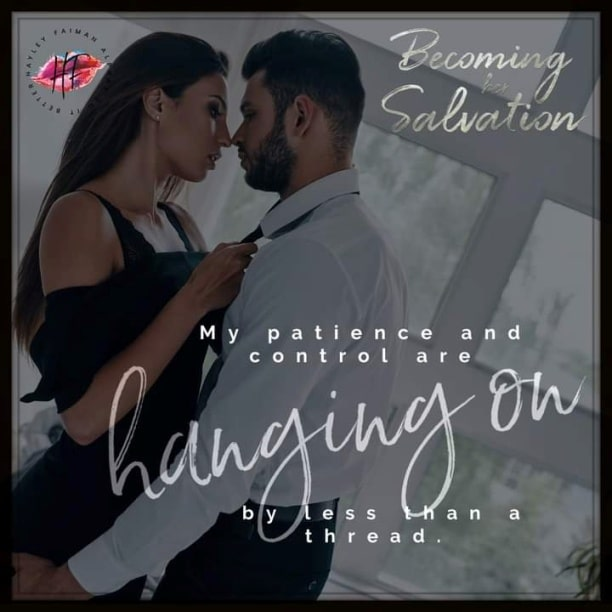 Becoming her Salvation by Hayley Faiman - hanging on