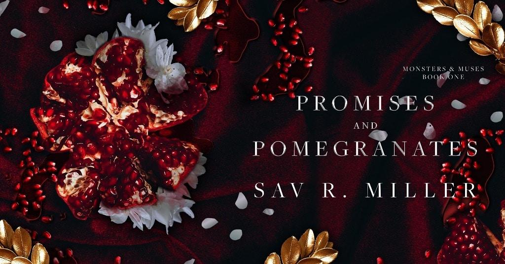Promises and Pomegranates by Sav R. Miller - banner