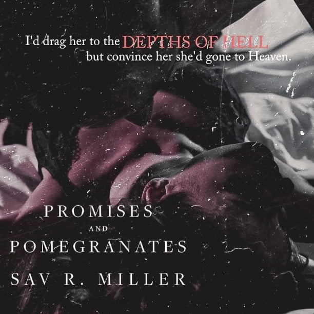 Promises and Pomegranates by Sav R. Miller - depths of hell