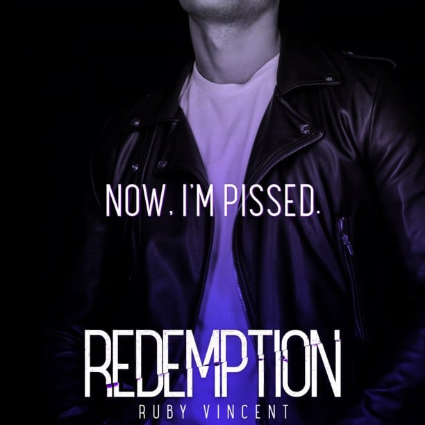 Redemption by Ruby Vincent - pissed