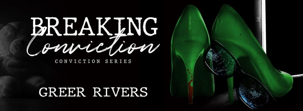 Breaking Conviction by Greer Rivers  - banner