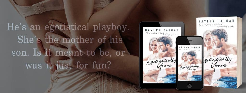 Egotistically Yours by Hayley Faiman - banner