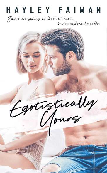 Egotistically Yours by Hayley Faiman - cover