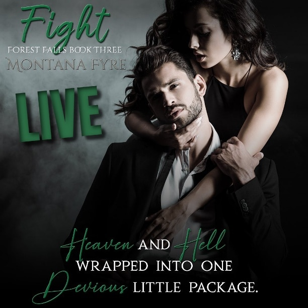 Fight by Montana Fyre - LIVE