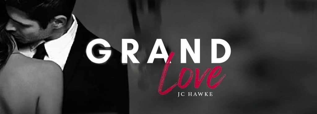 Grand Love by J.C. Hawke - banner