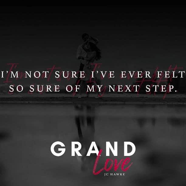 Grand Love by J.C. Hawke - next step