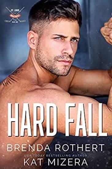 Hard Fall by Brenda Rothert and Kat Mizera - cover