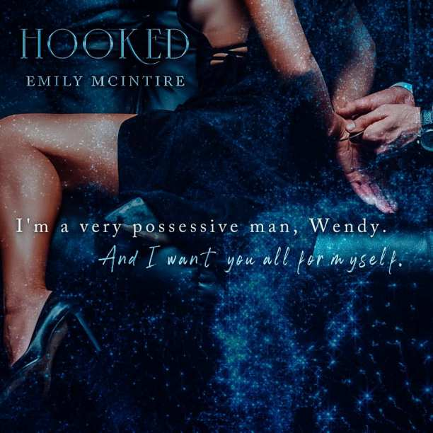 Hooked by Emily McIntire - possessive